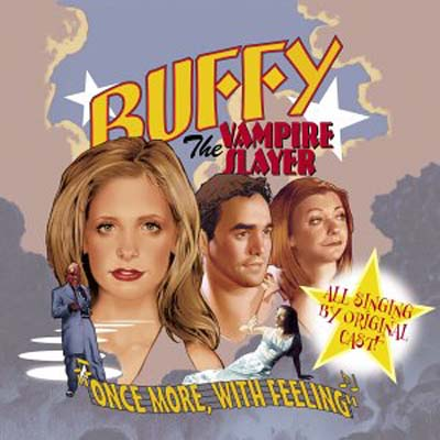 Buffy The Vampire Slayer - Album - Once More With Feeling - Cover - Face A.jpg